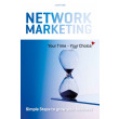 Network Marketing - Your Time - Your Choice ? - E-bog