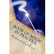 Book of Magic in Practice - E-bog