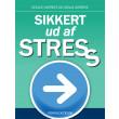 Sikkert ud af stress - E-bog