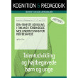 Den seneste udvikling i Finland i forbindelse med undervisning for højtbegavede - E-bog