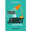Fokus på jobbet - E-bog