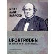 Ufortrøden - En roman om Vilhelm Birkedal - E-bog