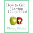 How to Get a Loving Couplehood - E-bog