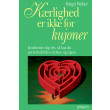 Kærlighed er ikke for kujoner - E-bog