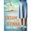 Ensam och kvinna - E-bog