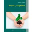 Nærvær i pædagogikken - E-bog