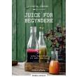 Juice for begyndere - E-bog