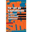 For tæt på kapitalismen - E-bog
