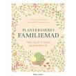 Plantebaseret familiemad - nem vej til et sundt og grønnere madliv - E-bog