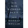 Din mor elskede Paris - E-bog