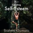 Creating Self-Esteem - E-lydbog