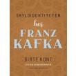 Skyldidentiteten hos Franz Kafka - E-bog