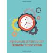 Styr dig: Personlig effektivitet gennem tidsstyring - E-bog
