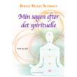 Min søgen efter det spirituelle - E-bog