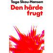 Den hårde frugt - E-bog
