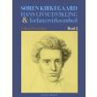 Søren Kierkegaard. Hans livsudvikling og forfattervirksomhed. Bind 2 - E-bog
