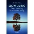 Slow living  - E-lydbog