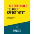 15 strategier til øget effektivitet - E-bog