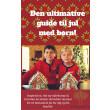 Den Ultimative Guide Til Jul Med Børn - E-bog