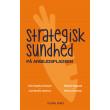Strategisk sundhed på arbejdspladsen - E-bog