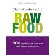 Den letteste vej til raw food - E-bog