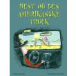 Bent og den amerikanske truck - E-bog