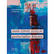 Anna Sophie Seidelin genfortæller Bibelen - E-bog