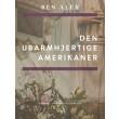 Den ubarmhjertige amerikaner - E-bog
