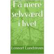 Få mere selvværd i livet - E-bog
