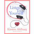 Listen to Yourself - E-lydbog