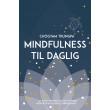 Mindfulness til daglig - E-bog