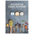 Ayurveda i dagligdagen - E-bog