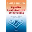 5 positive bivirkninger ved at være venlig