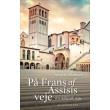 På Frans af Assisis veje