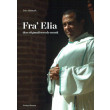 Fra Elia - den stigmatiserede munk