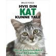 Hvis din kat kunne tale
