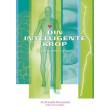 Din intelligente krop - en naturlig forståelse af sygdom