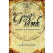 The Great Work Vol 4 - Initiation Into The Mysteries