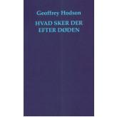 Hvad sker der efter døden Geoffrey Hodson