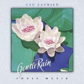 Gentle Rain - Fønix Musik Lau Laursen