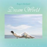 Dream World - Fønix Musik Roger Ekelund