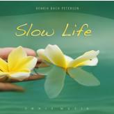 Slow Life - Fønix Musik Henrik Bach Petersen