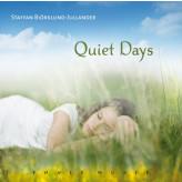 Quiet Days - Fønix Musik Staffan Biörklund-Jullander
