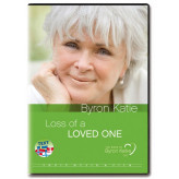 Byron Katie - The Work: Loss of a loved one