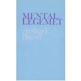 Mentallegemet Arthur E Powell