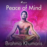 Peace of Mind - E-lydbog Brahma Khumaris