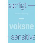 Særligt sensitive - Voksne - E-lydbog Susanne  Møberg