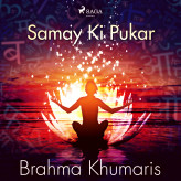 Samay Ki Pukar - E-lydbog Brahma Khumaris