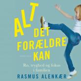 Alt det forældre kan - E-lydbog Rasmus Alenkær