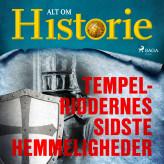 Tempelriddernes sidste hemmeligheder - E-lydbog Alt om Historie